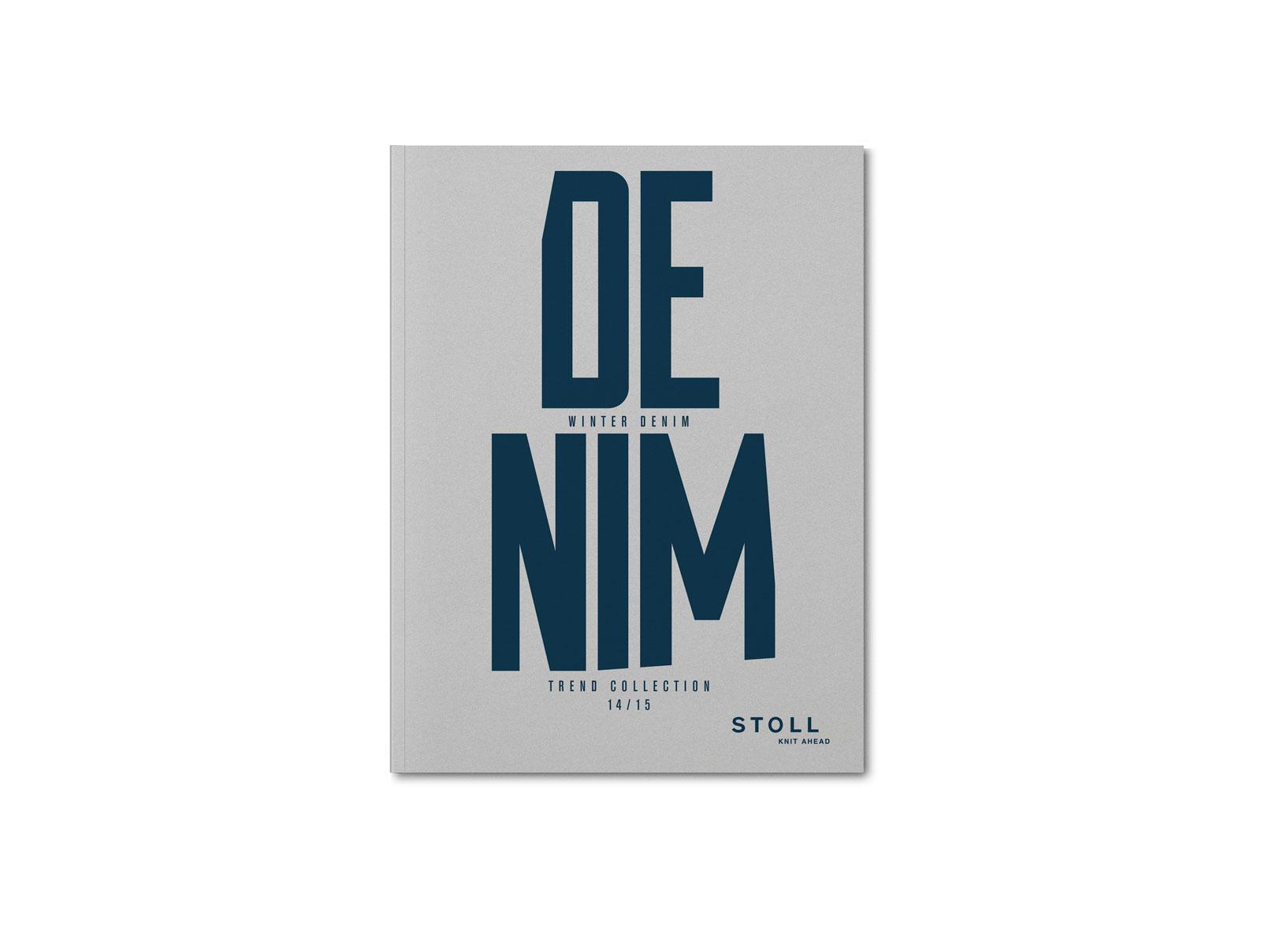 OLIVER MOORE Art Direction and Graphic Design  Idastrasse 17 13156 Berlin  studio@olivermoore.de +49 (0)30 40368971 STOLL Denim